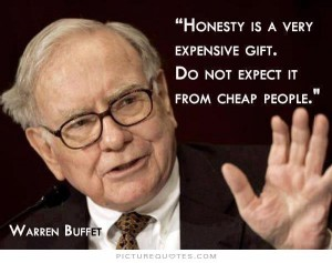 honesty-is-a-very-expensive-gift-dont-expect-it-from-cheap-people-quote-1
